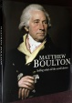 Mason: Matthew Boulton: Selling What All the World Desires