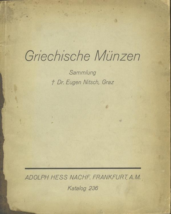Ancient Coins - Hess, Adolph Nachfolger. Griechische Münzen Sammlung Dr. Eugen Nitsch, Graz