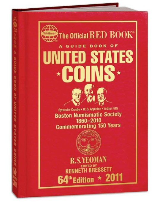 Ancient Coins - Yeoman: A Guide Book of United States Coins, 2011, Special Edition for the Boston Numismatic Society