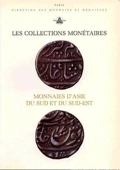 World Coins - LES COLLECTIONS MONETAIRES. Volume 2. MONNAIES D'ASIE DU SUD ET DU SUD-EST