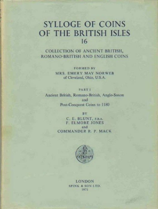 World Coins - SCBI 16. The Collection of Ancient British, Roman-British and English Coins Formed by Emery May Norweb of Cleveland, USA