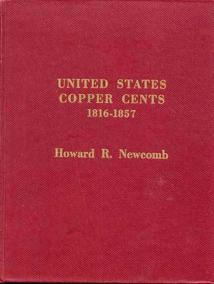 Ancient Coins - Newcomb: UNITED STATES COPPERS CENTS 1816-1857