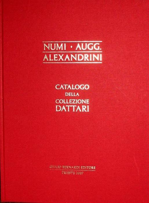 Ancient Coins - Dattari Collection:  Numi. Augg. Alexandrini. Catalogo della Collezione Dattari