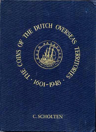 Ancient Coins - THE COINS OF THE DUTCH OVERSEAS TERRITORIES