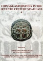 Ancient Coins - Oddy et al: Coinage and History in the Seventh Century Near East 4