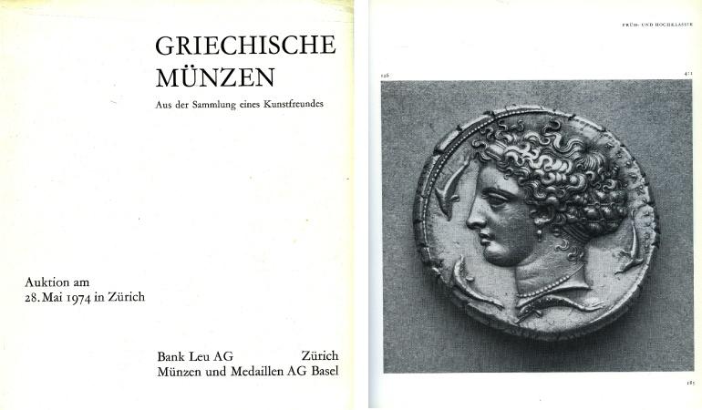 Ancient Coins - Leu/M&M. Griechische Munzen aus der Sammlung eines Kunstfreundes, 1974