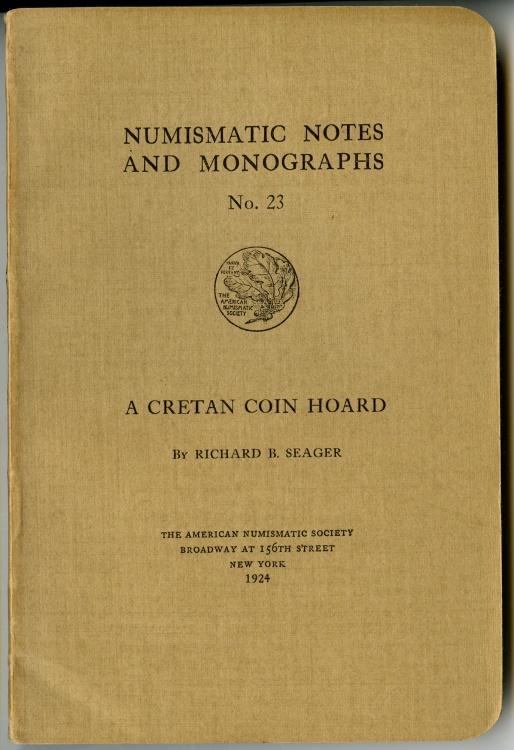 Ancient Coins - NNM  23: Seager, Richard B.: A Cretan Coin Hoard