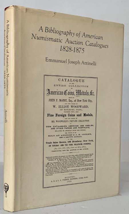 Ancient Coins - Attinelli: A Bibliography of American Numismatic Auction Catalogues 1828-1875