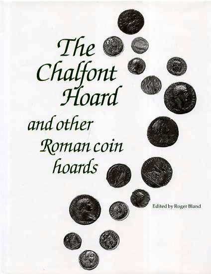 Ancient Coins - Bland: The Chalfont Hoard and Other Roman Coin Hoards