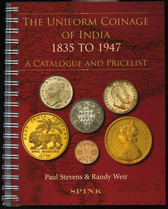 World Coins - Stevens & Weir: The Uniform Coinage of India 1835 to 1947,coil bound