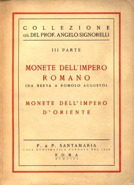 Ancient Coins - Santamaria: (Signorelli III) MONETE DELL'IMPERO ROMANO DA NERVA A ROMOLO AUGUSTO, 1953