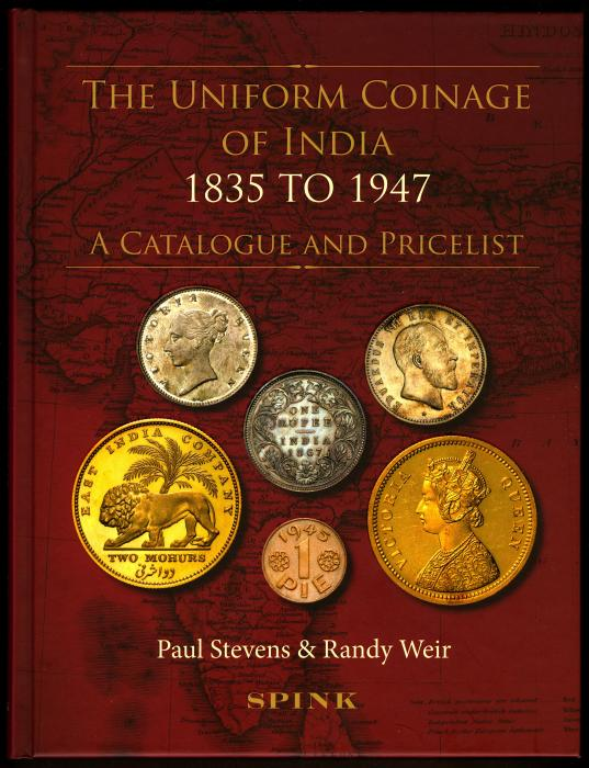 World Coins - Stevens & Weir: The Uniform Coinage of India 1835 to 1947