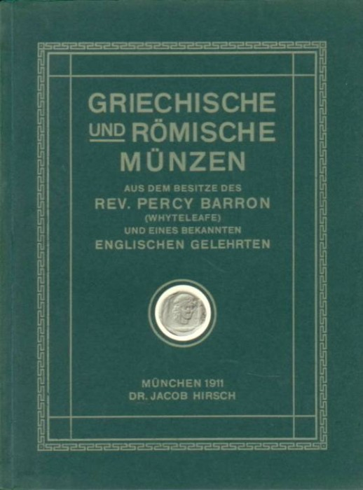 Ancient Coins - Hirsch 30. Percy Barron, Greek & Roman Coins