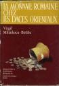 Ancient Coins - Mihailescu-Birliba, Virgil: La Monnaie romaine chez les Daces orientaux (Bibliotheca historica romaniae monographies XXIII)
