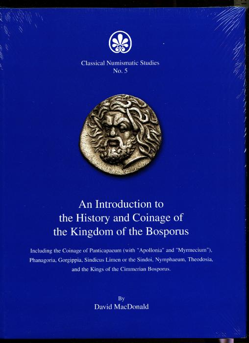 Ancient Coins - MacDonald: An Introduction to the History and Coinage of the Kingdom of Bosporus