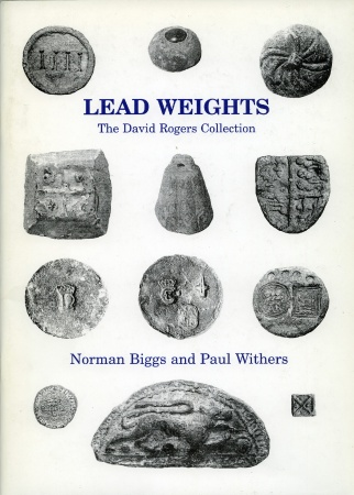Ancient Coins - Biggs & Withers: Lead Weights. The David Rogers Collection