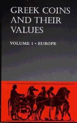 Ancient Coins - Sear: Greek Coins and Their Values. Volume 1, Europe