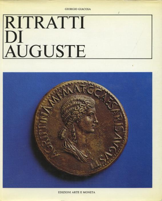 Ancient Coins - Giacosa: Ritratti di Auguste