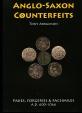Abramson: Anglo-Saxon Counterfeits. Fakes Forgeries & Facsimiles AD 600-1066