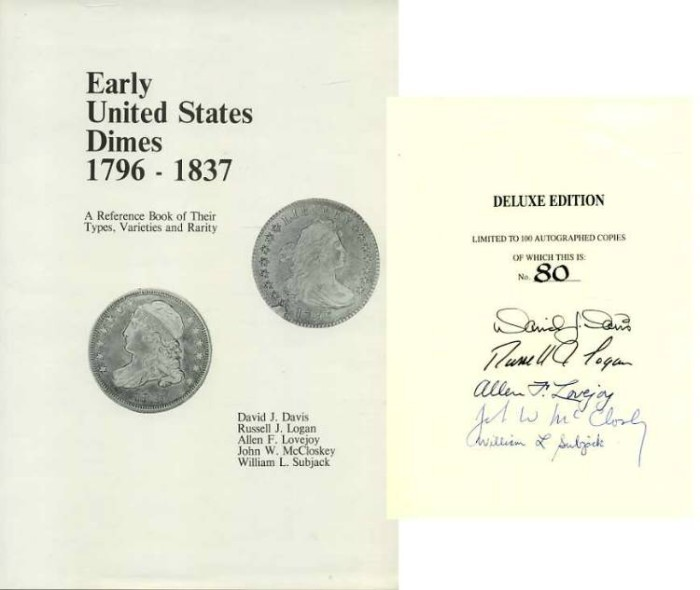 Ancient Coins - Davis, Logan et al: ,EARLY UNITED STATES DIMES 1796-1837. Deluxe Edition