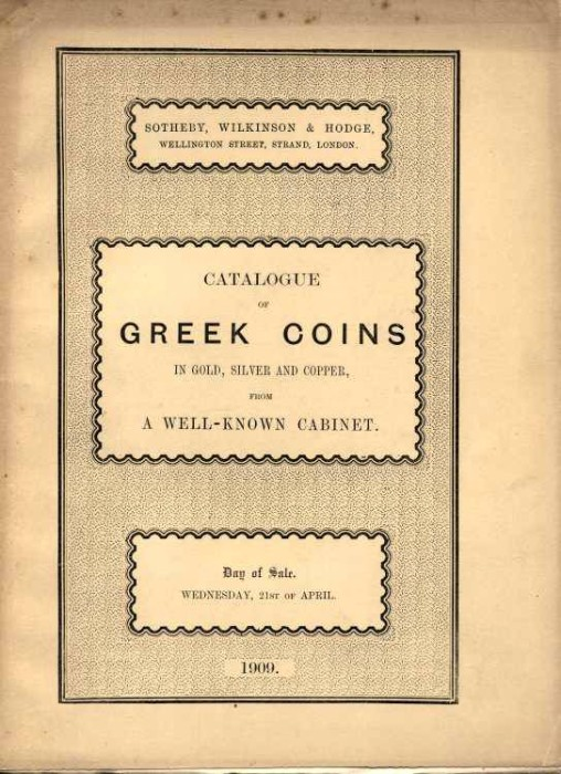 Ancient Coins - Sothebys 1909. Catalogue of Greek Coins of A Well Known Collection