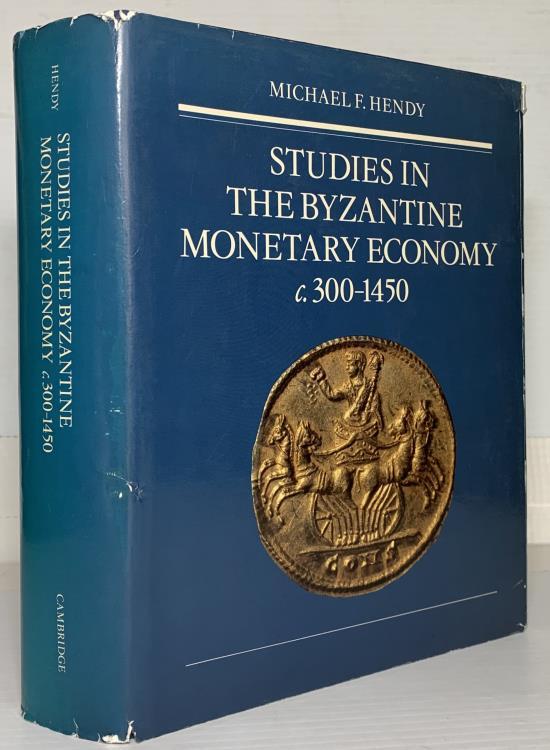Ancient Coins - Hendy: Studies in the Byzantine Monetary Economy c300-1450