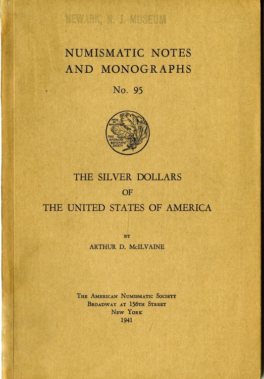 US Coins - McIlvaine: NNM 95. The Silver Dollars of the United States of America