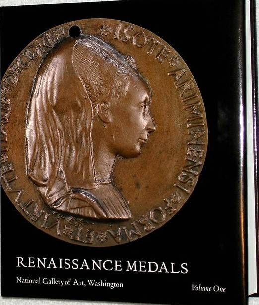 Ancient Coins - Pollard: Renaissance Medals. National Gallery of Art. Volume 1. Italy