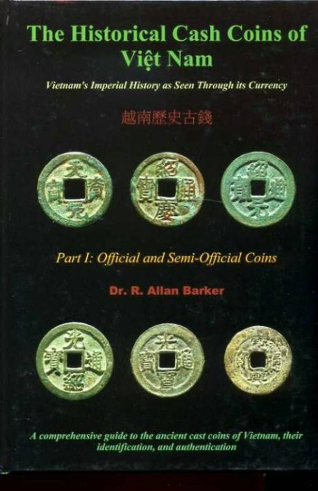 World Coins - Barker: The Historical Coins of Viet Nam. Part 1. Official and Semi-Official Coins