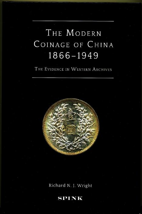 World Coins - Wright: The Modern Coinage of China. The Evidence in Western Archives