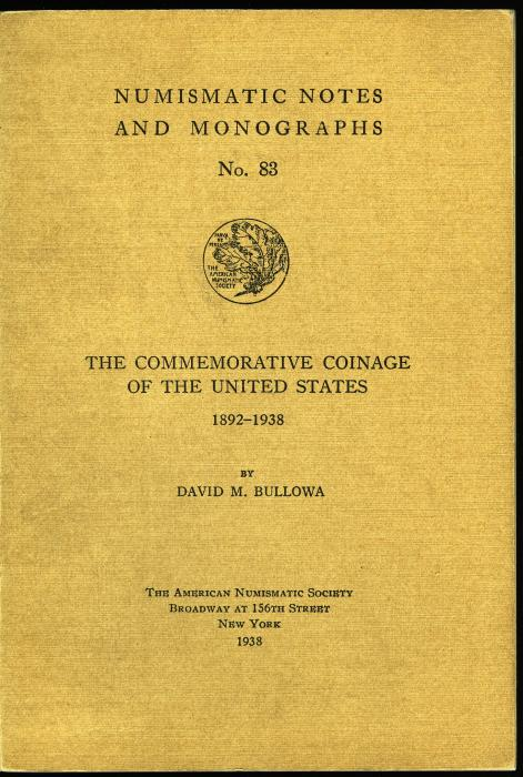 Ancient Coins - NNM 83: Bullowa: The Commemorative Coinage of The United States 1892-1938