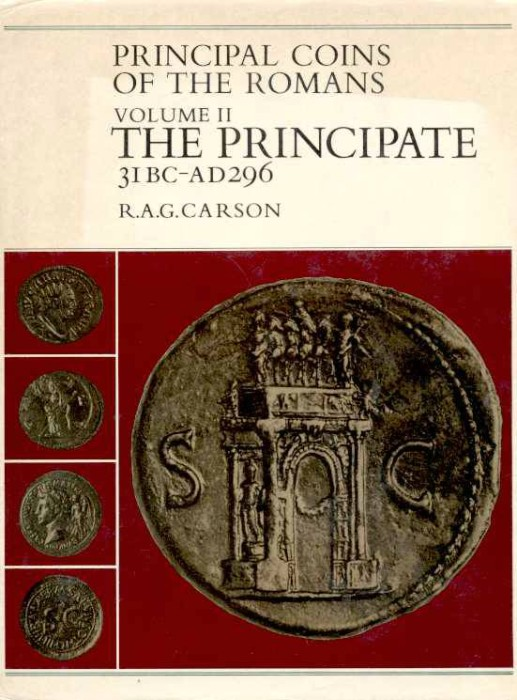 Ancient Coins - Carson. PRINCIPAL COINS OF THE ROMANS. VOLUME 2. The Principate 31BC - AD 296