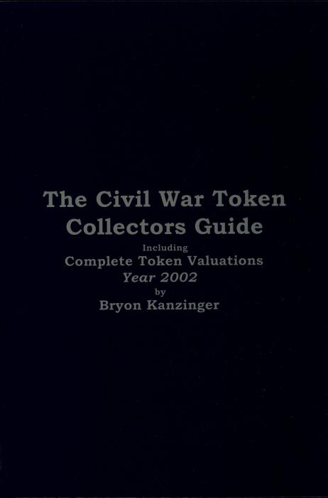 US Coins - Kanzinger: The Civil War Token Collectors Guide