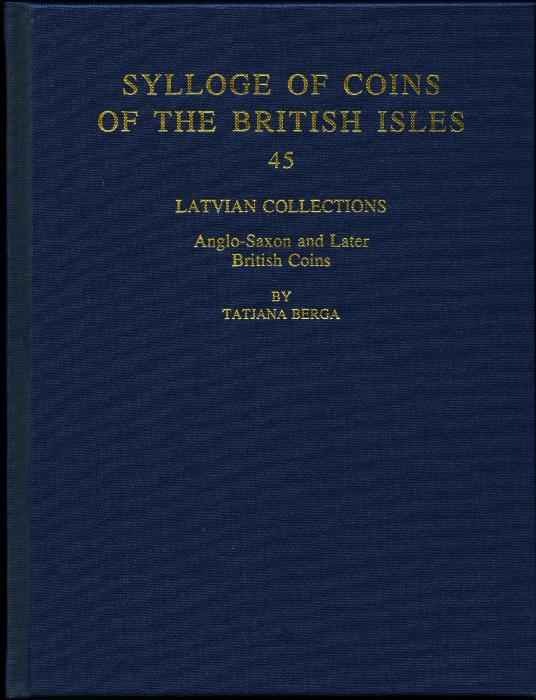 World Coins - SCBI 45. Latvian Collections. Anglo-Saxon and Later British Coins