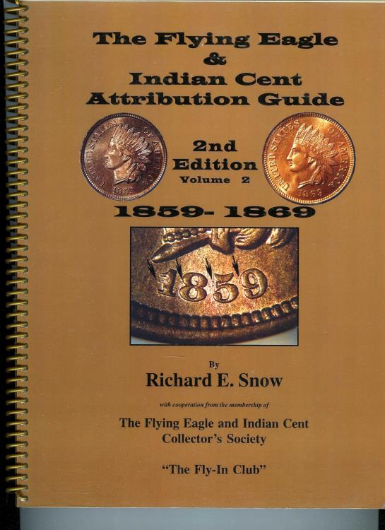 US Coins - Snow: Flying Eagle & Indian Cent Attribution Guide, 2nd Edition, 1859-1869