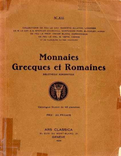Ancient Coins - ARS CLASSICA XIII. CATALOGUE DE MONNAIES GRECQUES ET ROMAINES