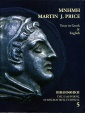 Ancient Coins - Price: MNHMH Martin J. Price Texts in Greek & English, ed. A.P. Tzamalis