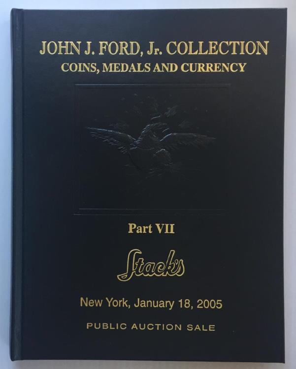 US Coins - Stack's: The John Ford Collection. Part VII, Colonial Coinage and Mint and Private Medals & Decorations.  Leatherbound Edition