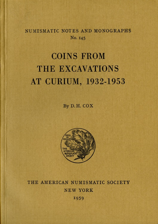 Ancient Coins - NNM 145: Cox, D.H.: Coins from the Excavations at Curium, 1932-1953