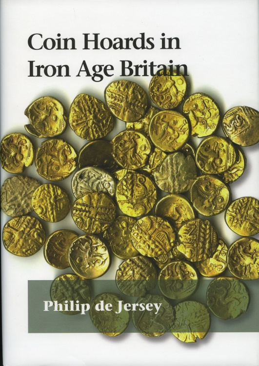 World Coins - de Jersey, Philip: Coin Hoards in Iron Age Britain