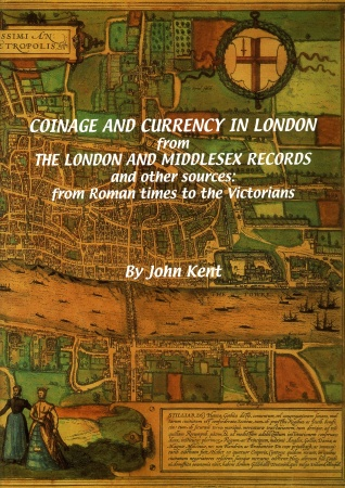 World Coins - Kent: Coinage and Currency in London: Roman to Victorians