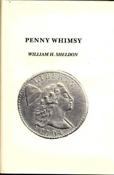 Ancient Coins - Sheldon: PENNY WHIMSY, Quarterman, (best edition)