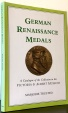 World Coins - Trusted, Marjorie: German Renaissance Medals: A Catalogue of the Collection in the Victoria and Albert Museum