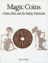 World Coins - Cribb, Joe: Magic Coins of Java, Bali and the Malay Peninsula