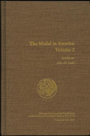World Coins - A.N.S. C.O.A.C. 13: The Medal in America. Volume 2