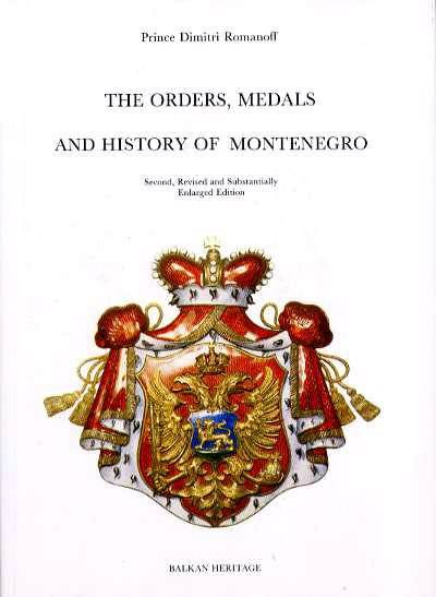 Ancient Coins - Romanov: THE ORDERS, MEDALS AND HISTORY OF MONTENEGRO