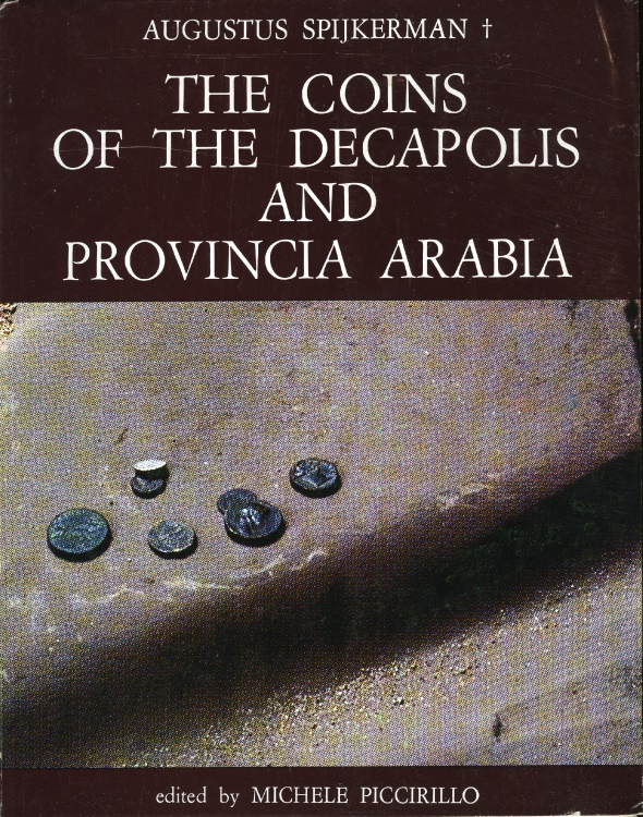 Ancient Coins - Spijkerman: The Coins of the Decapolis and Provincia Arabia