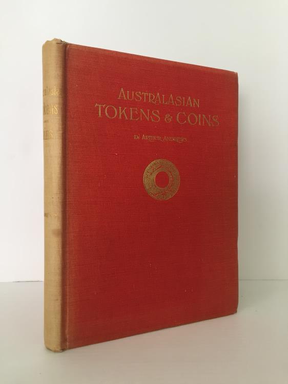 World Coins - Andrews, Arthur: Australasian Tokens and Coins. A Handbook (original edition)