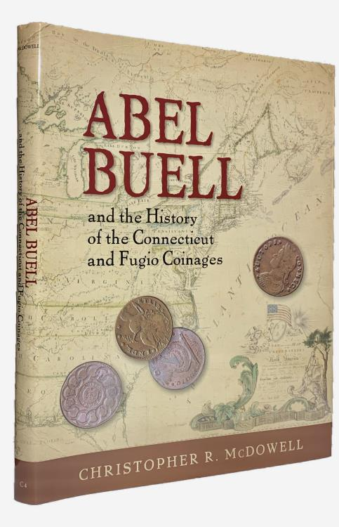 US Coins - McDowell: Abel Buell and the History of the Connecticut and Fugio Coppers