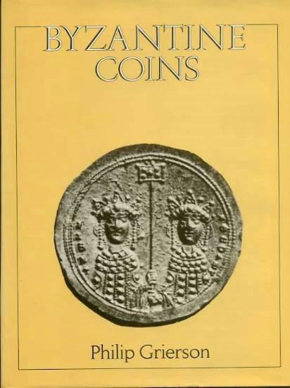 Ancient Coins - Grierson: Byzantine Coins